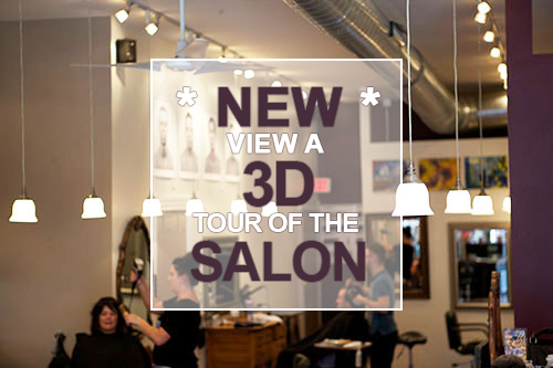 View our new 3D tour of the salon